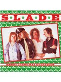 Slade: Merry Xmas Everybody