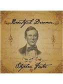 Stephen Foster: Beautiful Dreamer