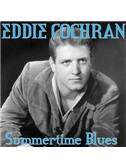 Eddie Cochran: Summertime Blues