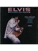 Elvis Presley: Raised On Rock