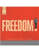Pharrell Williams: Freedom
