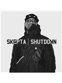 Skepta: Shutdown