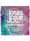 Jonas Blue: Perfect Strangers (feat. JP Cooper)