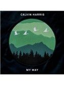 Calvin Harris: My Way