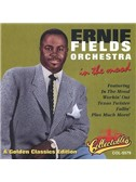 Ernie Field's Orchestra: In The Mood