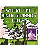 James J. Russell: Where The River Shannon Flows