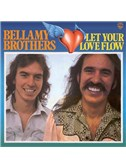 The Bellamy Brothers: Let Your Love Flow