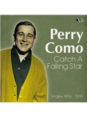 Perry Como: Catch A Falling Star