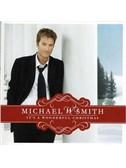 Michael W. Smith: Christmas Day (arr. Ed Lojeski)