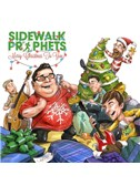 Sidewalk Prophets: What A Glorious Night