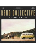 Rend Collective: You Will Never Run