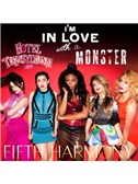 Fifth Harmony: I'm In Love With A Monster