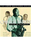 Charlie Parker: Relaxin' At The Camarillo