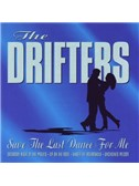 The Drifters: Save The Last Dance For Me