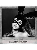 Ariana Grande: Dangerous Woman