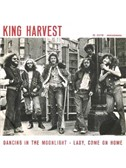 King Harvest: Dancin' In The Moonlight