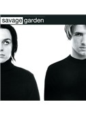 Savage Garden: Truly, Madly, Deeply