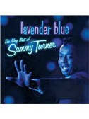 Sammy Turner: Lavender Blue (Dilly Dilly)