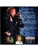 David Phelps: Let The Glory Come Down