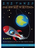 Mark Tanner: Eye-Tunes For Rocket Scientists - Solos And Duets On The White Notes