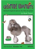 Mark Tanner: Creature Comforts Grades 4 - 6  for Flute and Piano + CD