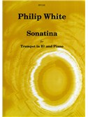 Philip White: Sonatina for Trumpet In B flat and Piano