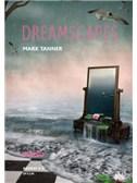 Mark Tanner: Dreamscapes - Grades 4-5