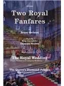 Duncan Stubbs: Two Royal Fanfares