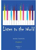 Mark Tanner: Listen To The World For Piano Grades 1-2