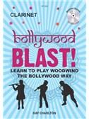 Kay Charlton: Bollywood Blast - Clarinet (Book/CD)
