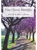 Four Classic Melodies For Flute And Harp (Or Piano)