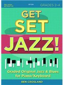 Ben Crosland: Get Set Jazz! Grades 2 - 4 (Book/Online Audio)