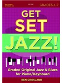 Ben Crosland: Get Set Jazz! Grades 4-7 (Book/Online Audio)