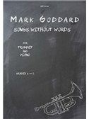 Mark Goddard: Songs without Words for Trumpet and Piano