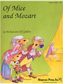 Michael And Jill Gallina: Of Mice And Mozart (Director's Score)