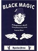 Laura Shur: Black Magic - A Beginner's Book