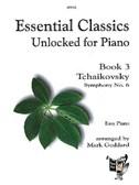 Essential Classics Book 3 - Tchaikovsky 6th Symphony