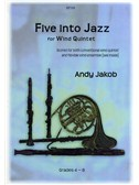 Andy Jakob: Five Into Jazz for Wind Quintet
