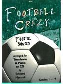 Edward Maxwell: Football Crazy for Trombone & Piano/CD