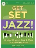 Ben Crosland: Get Set Jazz! (Grades 0-2)