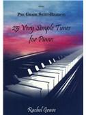 Rachel Grave: Pre-Grade Sight-Reading - 25 Very Simple Tunes For Piano