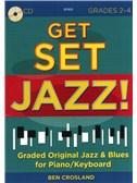 Ben Crosland: Get Set Jazz! (Grades 2-4)