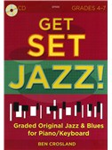 Ben Crosland: Get Set Jazz! (Grades 4-7)