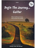 Begin The Journey... Guitar - Easy Traditional Tunes From Around The World