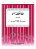 Jean-Joseph Mouret: Rondeau For Organ (Arr. Martha Lynn Thompson)