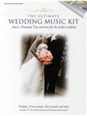 The Ultimate Wedding Music Kit (Book And 2CDs)