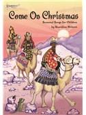 Come On Christmas (CD Edition)