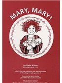 Sheila Wilson: Mary, Mary! (Music Book)
