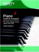 Trinity College London: Piano Scales & Arpeggios From 2015 - Initial-Grade 5