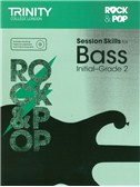 Trinity College London: Rock and Pop Session Skills For Bass, Initial Grade 2 (Book/CD)